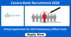Canara Bank Recruitment 2020 Online Application for 220 Probationary Officer Posts
